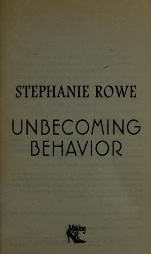 Unbecoming behavior by Stephanie Rowe