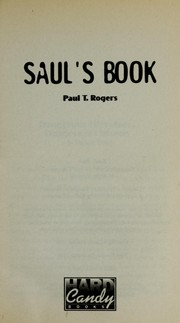 Cover of: Saul's book | Paul T. Rogers
