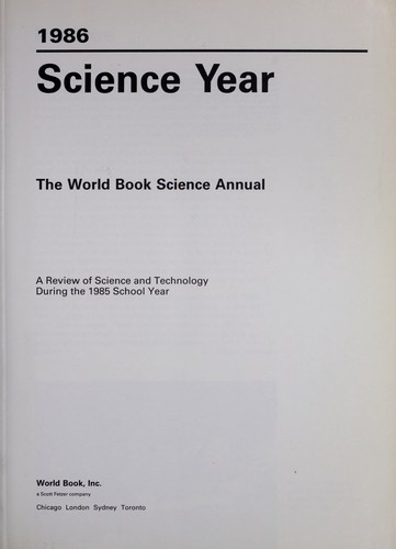 Science year, 1986 : the World Book science annual by