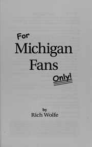 Cover of: For Michigan fans only!