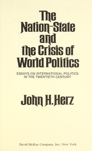Cover of: The nation-state and the crisis of world politics | John H. Herz