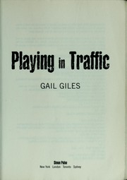 Cover of: Playing in traffic