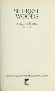 Cover of: Stealing home | Sherryl Woods