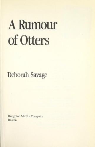 A Rumour of Otters by Deborah Savage