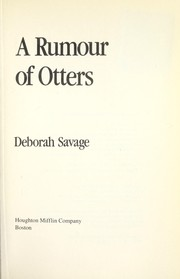Cover of: A Rumour of Otters | Deborah Savage