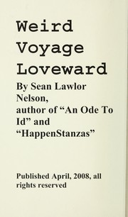 Cover of: Weird voyage loveward | Sean Lawlor Nelson