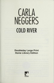 Cover of: Cold river | Carla Neggers