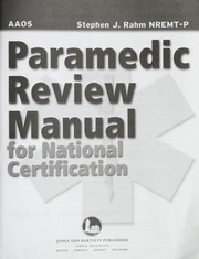 Cover of: Paramedic Review Manual for National Certification | American Academy of Orthopaedic Surgeons.