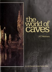Cover of: The world of caves | Tony Waltham
