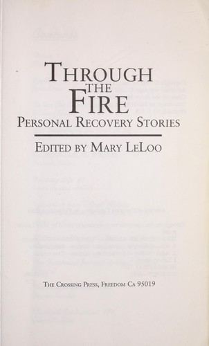 Through the fire by edited by Mary LeLoo.