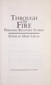 Cover of: Through the fire | edited by Mary LeLoo.