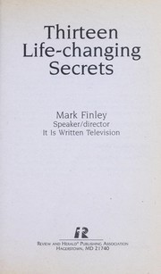 Cover of: Thirteen life-changing secrets