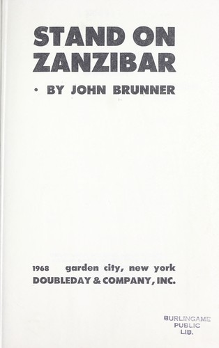 Stand on Zanzibar. by John Brunner