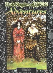 Cover of: Dark Kingdom of Jade Adventures (Wraith - the Oblivion) | Tim Akers