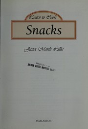 Cover of: Learn to Cook Snacks | Janet Marsh-Lillie