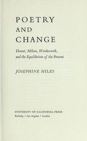Cover of: Poetry and change | Josephine Miles