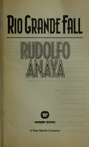 Cover of: Rio Grande fall | Rudolfo A. Anaya