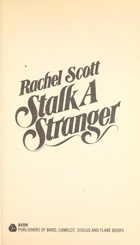 Stalk a Stranger (Velvet Glove No 22) by Rachel Scott