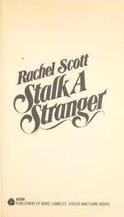 Cover of: Stalk a Stranger (Velvet Glove No 22) | Rachel Scott
