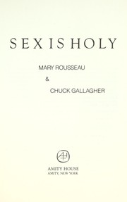 Cover of: Sex is Holy | Chuck Gallagher