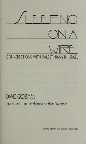 Sleeping on a wire : conversations with Palestinians in Israel by