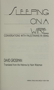 Cover of: Sleeping on a wire : conversations with Palestinians in Israel |