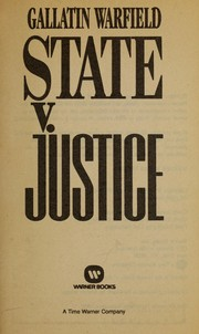 Cover of: State v. Justice | Gallatin Warfield