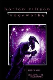Cover of: Edgeworks: Spider Kiss  | Harlan Ellison