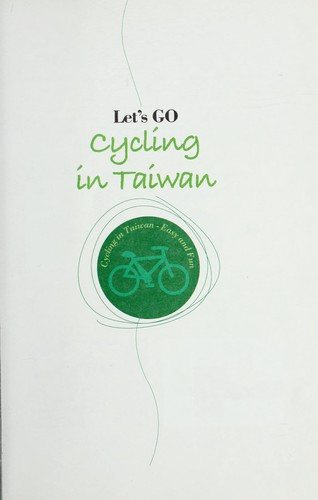Let's go cycling in Taiwan by MOOK Publications