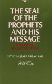 Cover of: The Seal of the Prophets and his message | MujtabВ©ЕЃ MВїВ±savв™ЇВ± Lв™Їrв™ЇВ±