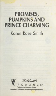 Cover of: Promises, pumpkins and Prince Charming