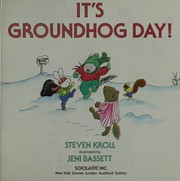 Cover of: It's groundhog day! | Steven Kroll