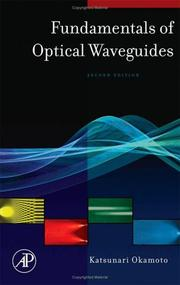 Cover of: Fundamentals of optical waveguides