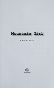 Cover of: Mountain girl | Ken Byerly