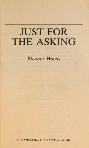 Just for the Asking (Supreme, No 92) by Eleanor Woods