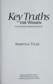 Cover of: Key truths for women | Tyler, Martha, L.