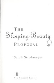 Cover of: The sleeping beauty proposal | Sarah Strohmeyer
