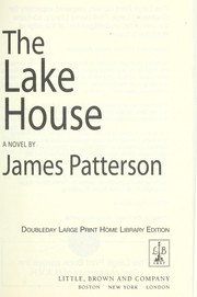 Cover of: The Lake House (Large Print) (The Lake House James Patterson (Large Print)) |