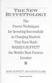 Cover of: The new Buffettology : the proven techniques for investing successfully in changing markets that have made Warren Buffett the world's most famous investor |