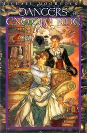 Cover of: The Dancers At The End Of Time (Eternal Champion Series, Vol. 10)