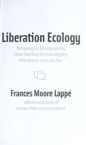 Liberation ecology by Frances Moore Lappe
