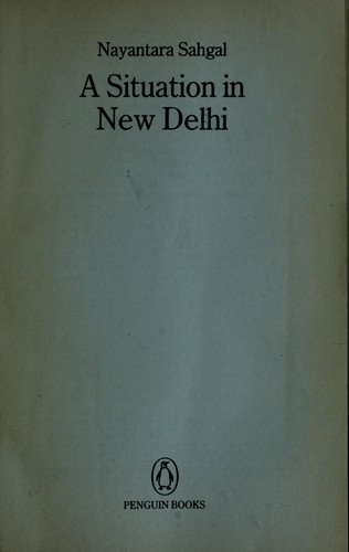Situation in New Delhi by Nayantara Sahgal