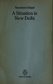 Cover of: Situation in New Delhi | Nayantara Sahgal