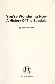 Cover of: You're Wondering Now - A History of the Specials