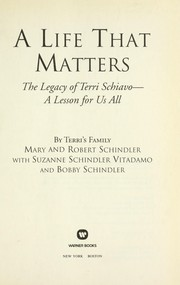 A life that matters by Mary A. Schindler