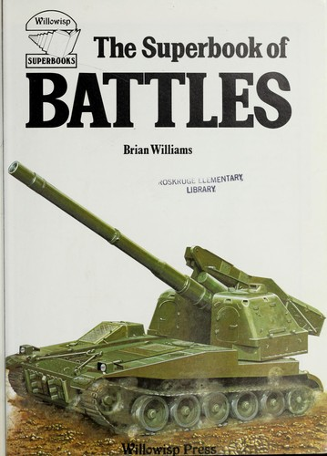 The superbook of battles by Williams, Brian