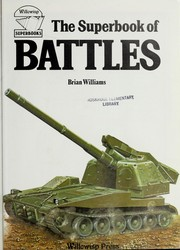 Cover of: The superbook of battles | Williams, Brian