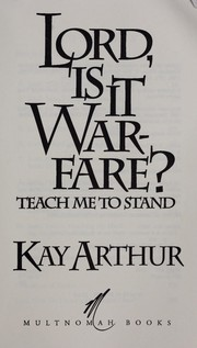 Cover of: Lord, is it warfare?