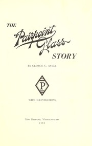 Cover of: The Pairpoint glass story | George C. Avila