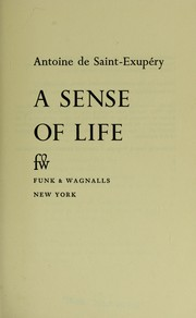 Cover of: A sense of life: [Translated from the French by Adrienne Foulke]